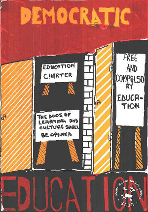 "Red, Orange and Black poster with words: Democratic Education. Within open door and poster reading ""Education Charter"", ""Free and compulsary Education"" and ""The doors of learning and culture shall be opened"""