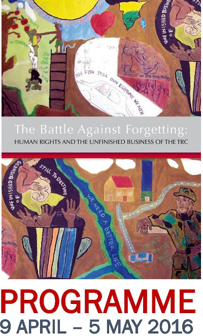 Battle Against Forgetting: human rights and the unfinished business of the TRC
