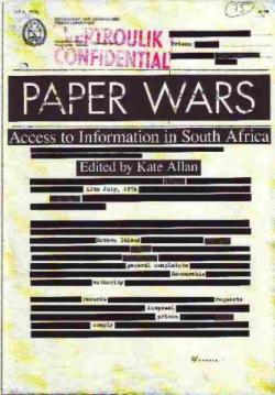 Paper Wars: Access to Information in South Africa