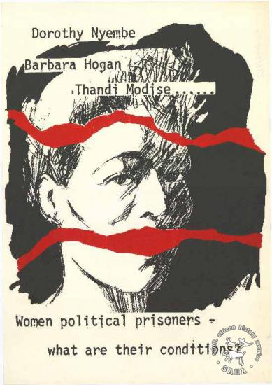 JODAC poster. Date unknown: Caption: Dorothy Nyembe Barbara Hogan Thandi Modise ...... : Women political prisoners : what are their conditions!