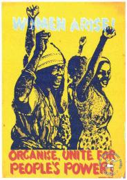 WOMEN ARISE: ORGANISE, UNITE FOR PEOPLE'S POWER!